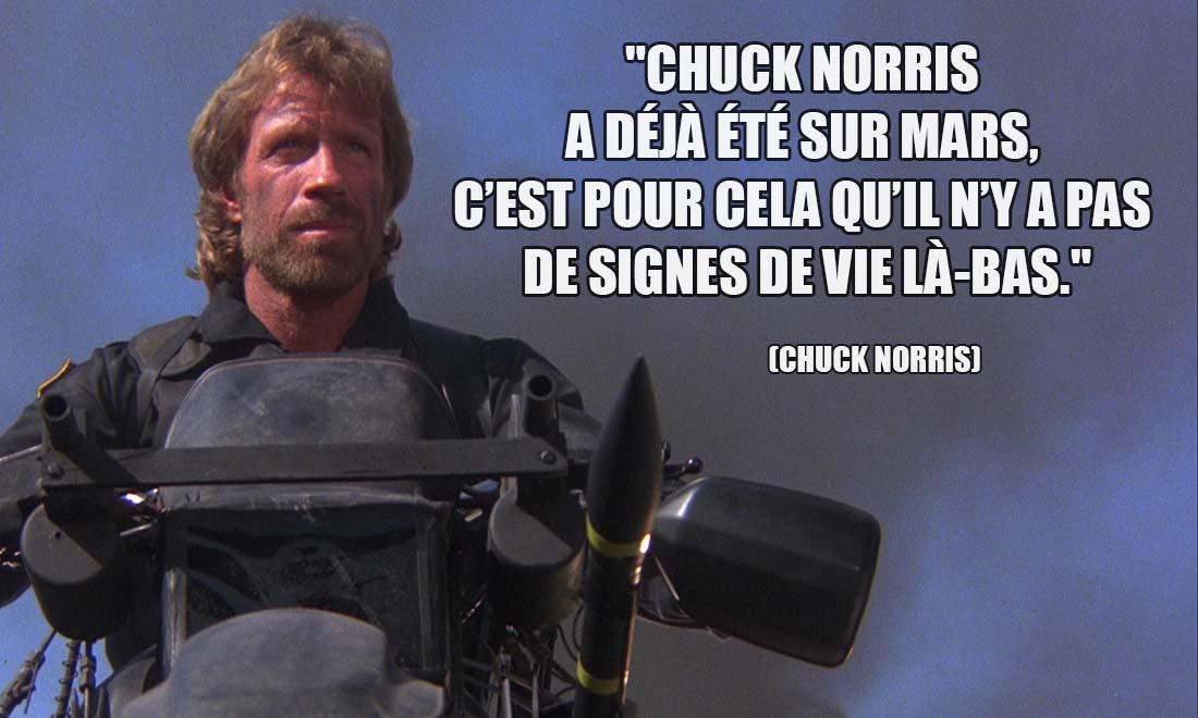 Chuck Norris a deja ete sur Mars c est pour cela qu il n y a pas de signes de vie la bas
