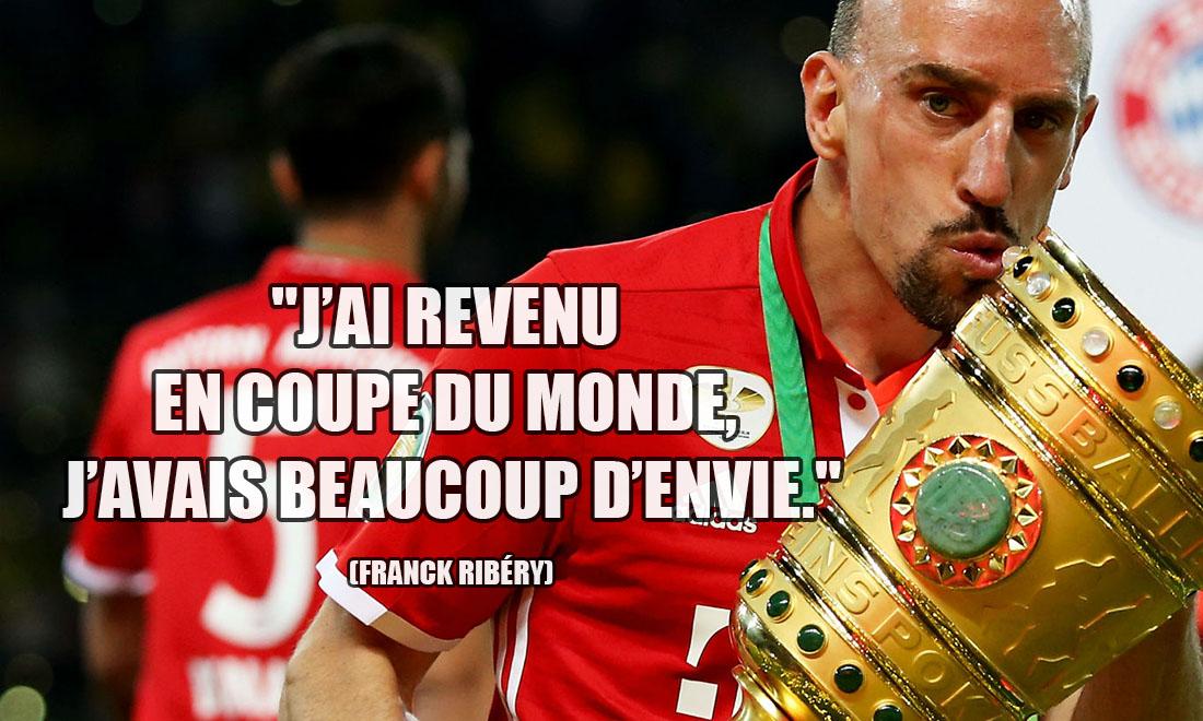 Franck Ribéry: J'ai revenu en Coupe du Monde, j'avais beaucoup d'envie.
