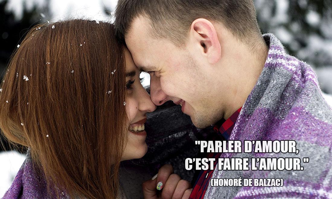 Honoré de Balzac: Parler d'amour, c'est faire l'amour.