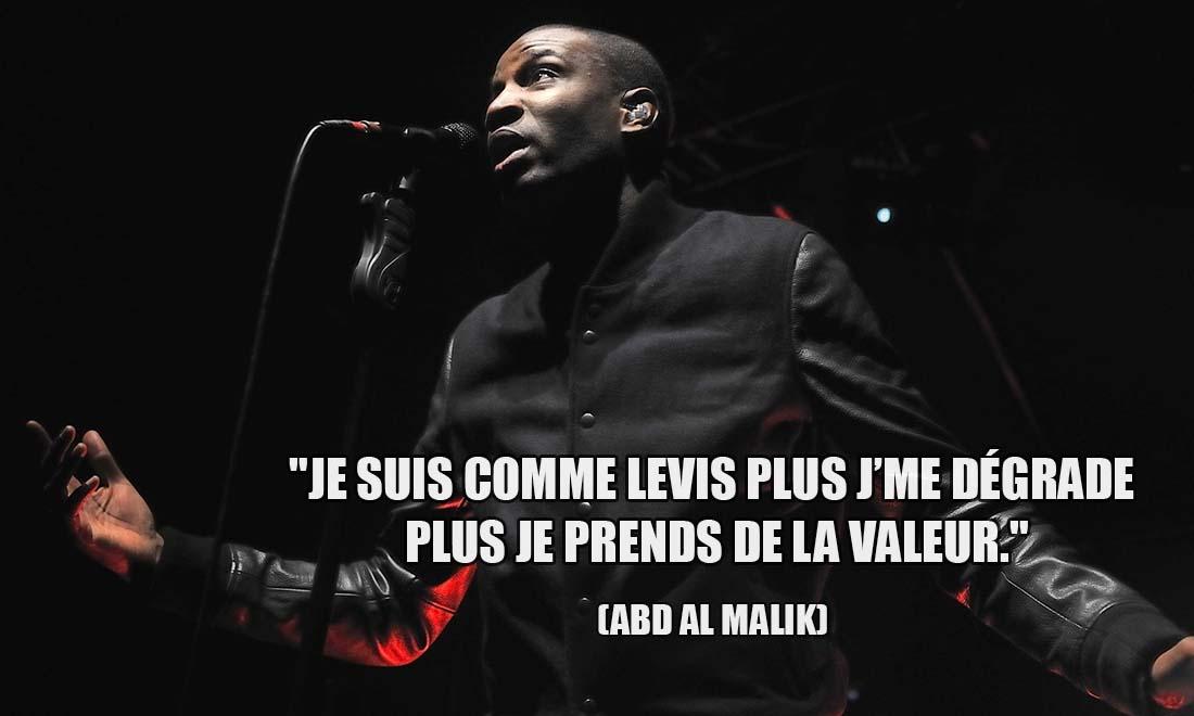 abd al malik je suis comme levis plus j me degrade plus je prends de la valeur
