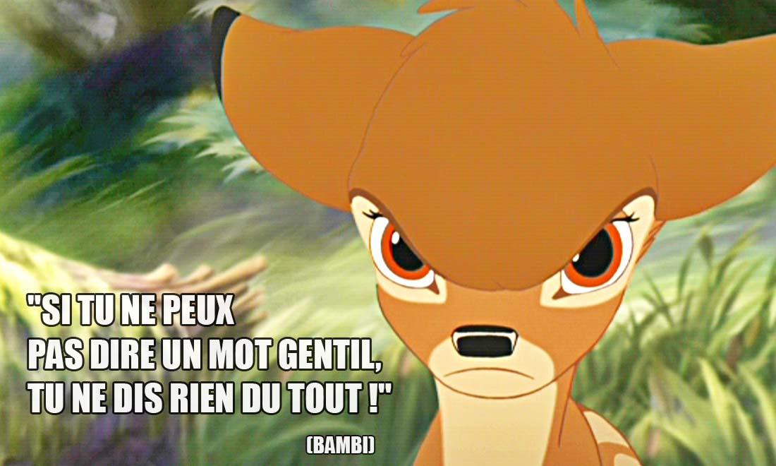 bambi si tu ne peux pas dire un mot gentil tu ne dis rien du tout