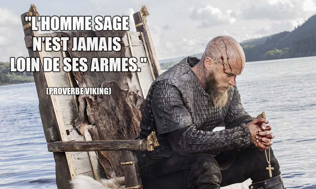 proverbe viking l homme sage n est jamais loin de ses armes