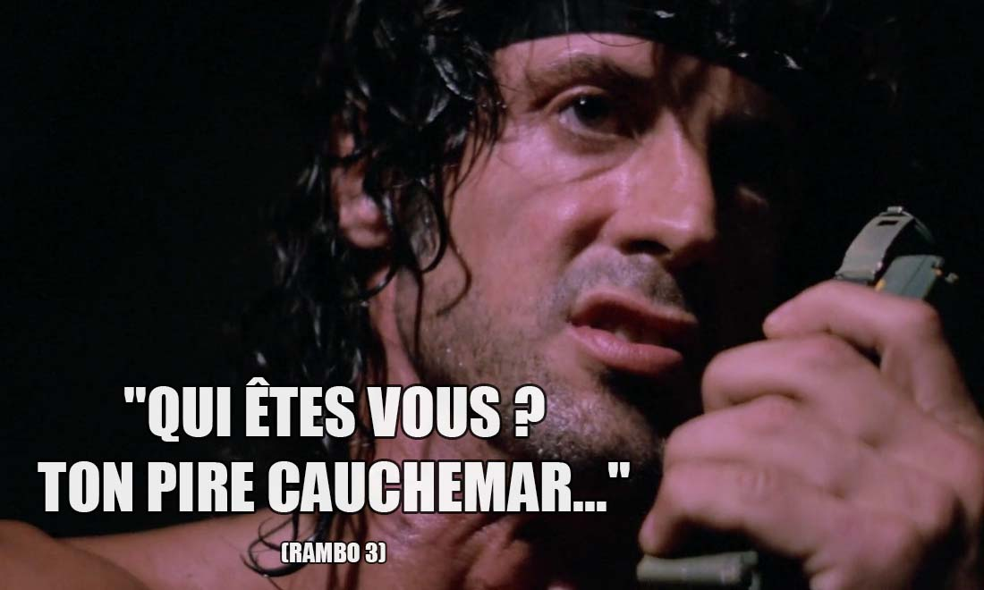 Rambo 3: Qui êtes vous ? Ton pire cauchemar...