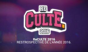Re CULTE 2016 Rétrospective de l'année 2016