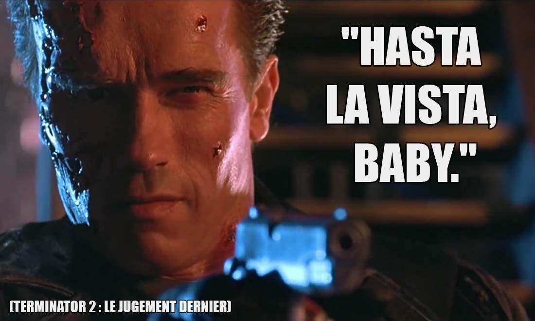 terminator 2 le jugement dernier hasta la vista baby