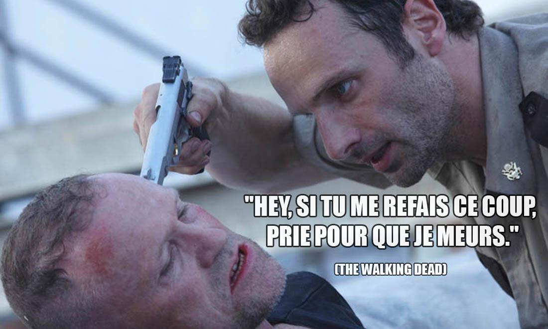 The Walking Dead: Hey, si tu me refais ce coup, prie pour que je meurs.