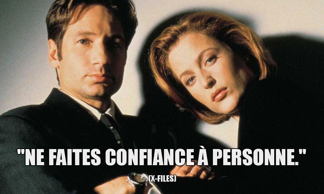 X-Files: Ne faites confiance à personne.